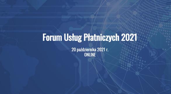 Forum Usług Płatniczych 2021